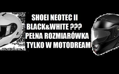 SHOEI NEOTEC II w kolorach białym i czarnym dostępny w pełnej gamie rozmiarów ! Tylko w sklepie Motodream taki wybór szczękowego kasku Neotec :)